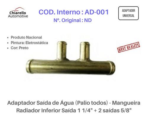 Adaptador Água Palio Todos Saída 1 1/4  + 2 Saídas 5/8