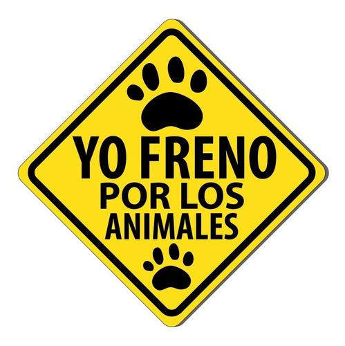 Sticker, Pegatina Yo Freno Por Los Animales, Adhesivo Autos