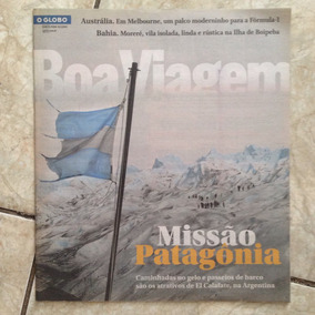 O Globo Boa Viagem 13.3.2014 El Calafate Argentina Austrália