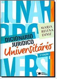 Dicionário Jurídico Universitário - 2ª E Maria Helena Diniz