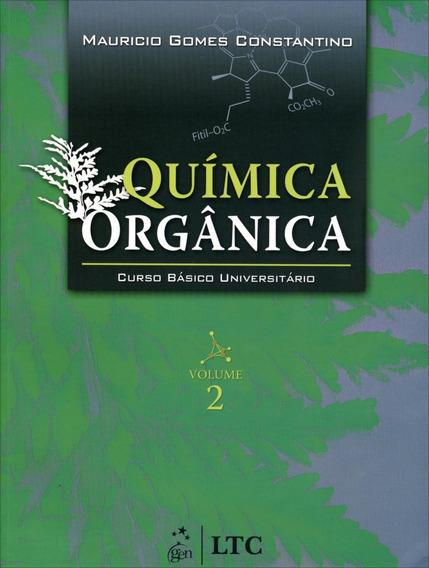 Química Orgânica - Curso Básico Universitário - Vol. 2