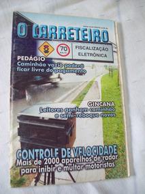 Revista: O Carreteiro Nº 327 - Capa Tripla - 2001