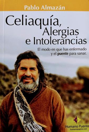 Pablo Almazán - Celiaquía Alergias E Intolerancias.