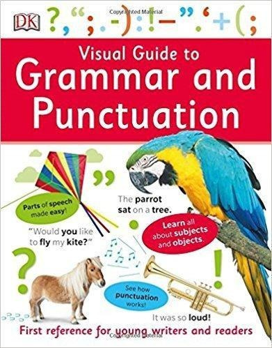 Visual Guide To Grammar And Punctuation - First Reference Fo