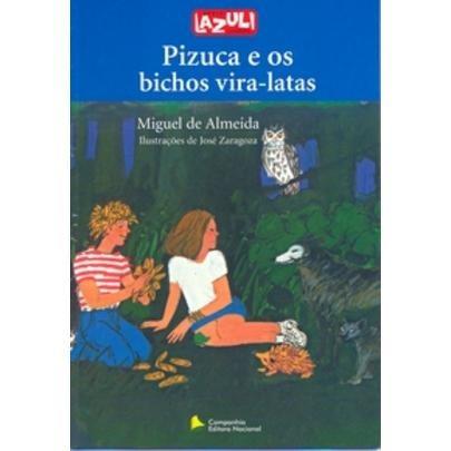 Pizuca E Os Bichos Vira-latas - Série Lazuli Juvenil