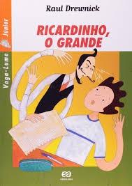 Ricardinho O Grande (série Vaga-lume Jún Drewnick, Raul