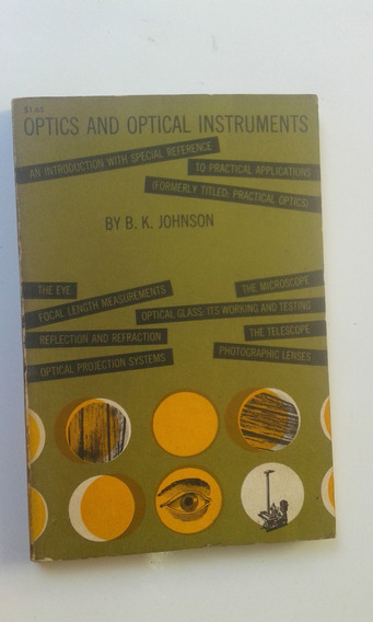 Livro - Optics And Optical Instruments - Bk Johnson