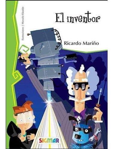 El Inventor - Ricardo Mariño