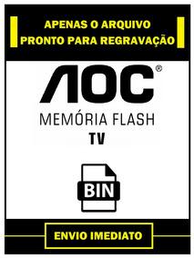 Arquivo Dados Flash + Eprom Tv Aoc L26w831