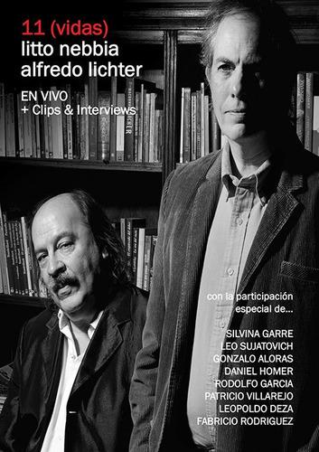 Litto Nebbia & Alfredo Lichter - 11 (vidas) - Dvd