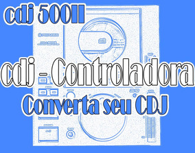Cdj 500ii - Converta Seu Cdj Em Controladora Midi Usb