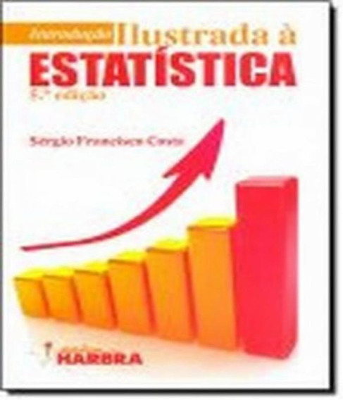 Introducao Ilustrada A Estatistica - 5 Ed