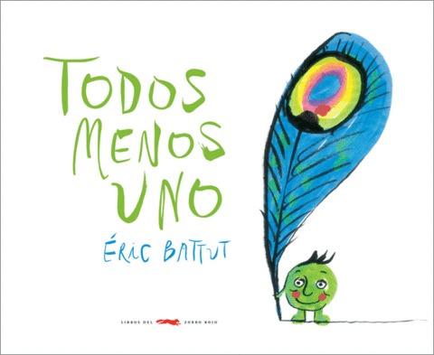 Todos Menos Uno - Éric Battut - Libros Del Zorro Rojo - Lu R