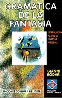 Libro Gramatica De La Fantasia De Gianni Rodari