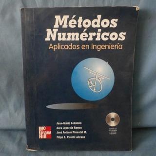 Metodos Numericos Aplicados A La Ingieneria. Ledanois/ Otros