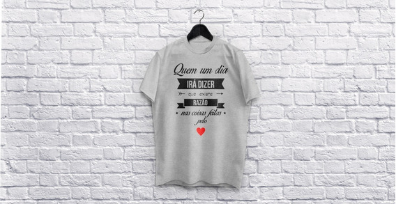 Camiseta Personalizada - Quem Um Dia