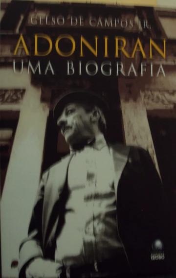Livro Usado Adoniran Barbosa Uma Biografia Celso De Campos J
