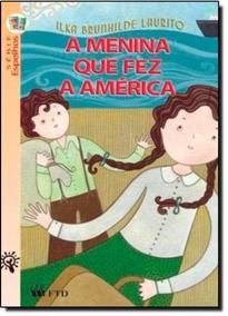 Livro: A Menina Que Fez A América