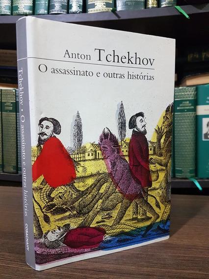 O Assassinato E Outras Histórias -anton Tchekhov Cosac Naify