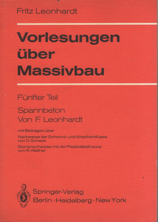 Vorlesungen Uber Massivbau: Leonhardt, Fritz.