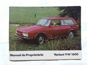 Manual Do Proprietário Vw Variant 1600 ( Novo E Original ).