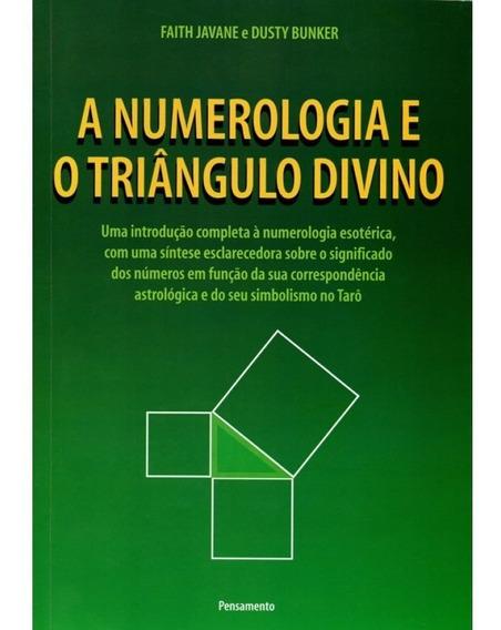 Livro A Numerologia E O Triângulo Divino - Javane/bunker