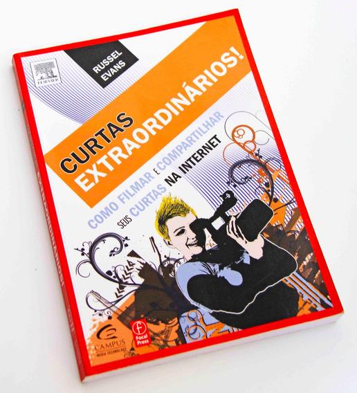 Livro Curtas Extraordinários, Como Filmar E Compartilhar