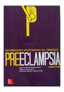 Romero Arauz. Preeclampsia. 2a Ed.