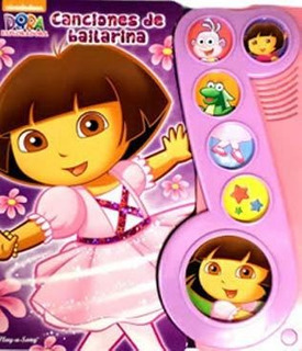 Dora Canciones De Bailarina Libro Dial Book 3767