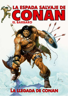 La Espada Salvaje De Conan La Llegada De Conan - Panini