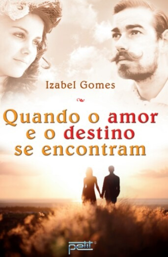 Livro Quando O Amor E O Destino Se Encontram - Romance