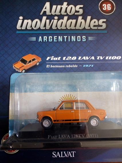 Autos Inolvidables Argentinos Fiat 128 Iava Nº36 Salvat