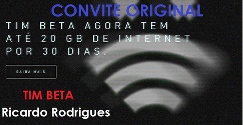 Imagem 1 de 6 de Convite Tim-beta Original 10gb+600minutos Via Face Betalab
