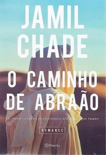 Livro Jamil Chade O Caminho De Abraão Romance