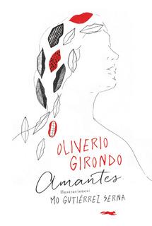 Amantes - Ilustrado, Oliverio Girondo, Zorro Rojo