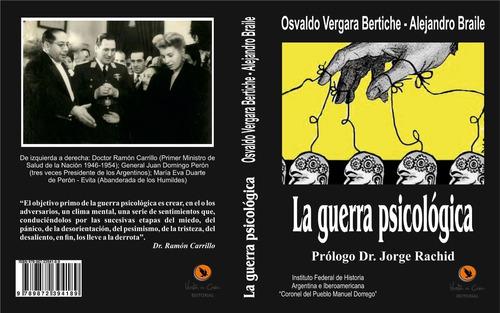 Imagen 1 de 3 de La Guerra Psicológica, Tributo A Ramón Carrillo.