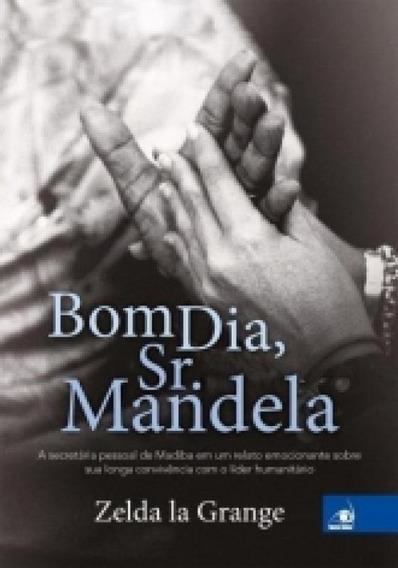 Bom Dia Sr Mandela - Novo Conceito