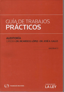 Guía De Trabajos Prácticos Auditoría - José Gallo -11va Ed