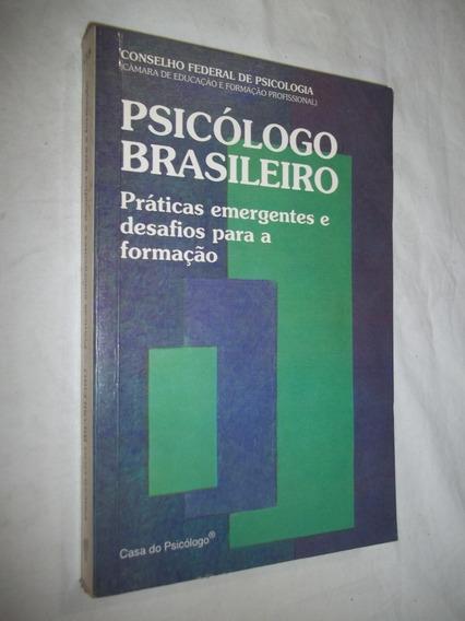 Livro - Psicólogo Brasileiro - Conselho Federal De Psicologi