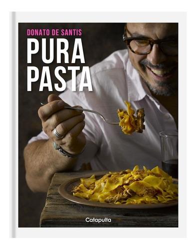 Pura Pasta - Tapa Blanda - Donato De Santis