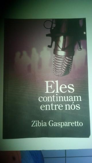 Livro Eles Continuam Entre Nós - Zibia Gaspareto