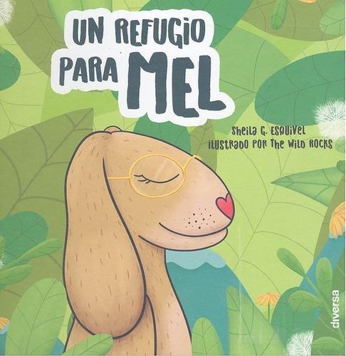 Imagen 1 de 4 de Un Refugio Para Mel - Garcia Esquivel, Sehila