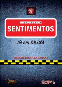 Livro: Sentimentos De Um Taxista