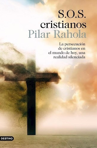 S.o.s. Cristianos - Pilar Rahola