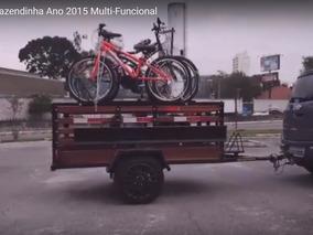 Carreta Fazendinha P/motos/bike/bagagens/semi Nova Ano 2015*