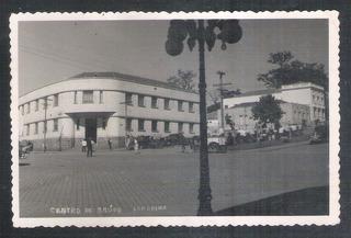 Foto Postal Anos 50, Centro De Saúde, Londrina.