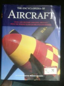 Livro Enciclopedia De Aeronaves