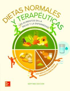 Dietas Normales Y Terapéuticas 7a 2019 Pérez Lizaur