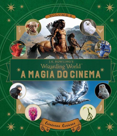 Livro - A Magia Do Cinema - Criaturas Curiosas - Vol. 2