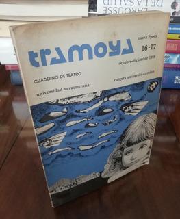 Tramoya Cuaderno De Teatro 16 - 17 Universidad Veracruzana